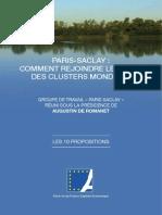 """""""Comment rejoindre le top 10 Des clusters mondiaux"""" Groupe de travail « Paris Saclay » Réuni Sous la présidence de Augustin De romanet"""