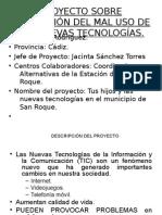 proyectosobreprevencindelmalusodelastics-130115155700-phpapp01.odp
