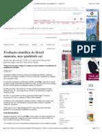 Folha de S.Paulo - Ciência + Saúde - Produção científica do Brasil aumenta, mas qualidade cai - 22_04_2013.pdf