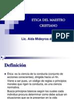 ETICA DEL MAESTRO CRISTIANO.ppt