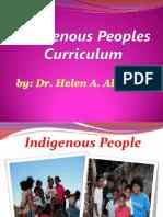 Indigenouspeoplecurriculum Presentation Drhelenalmario 130801021259 Phpapp02