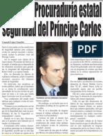 07-10-2014 Garantiza Procuraduría estatal seguridad del Príncipe Carlos
