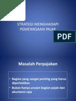 Strategi Menghadapi Pemeriksaan Pajak