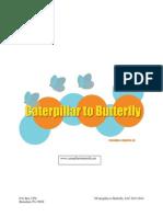 CaterpillartoButterfly PressKit
