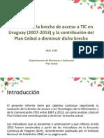 Evolución de La Brecha de Acceso a TIC y Contribución Del Plan Ceibal -2007-2013_OTIBC8