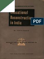 Educational Reconstruction in India - Dr. Zakir Husain