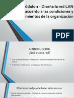 Submódulo 1 - Diseña la red LAN de.pptx