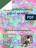 La drogodependencia a nivel mundial.pptx
