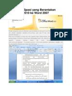 Mengatasi Spasi Yang Berantakan Dari Word 2010 Ke Word