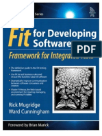 Fit for Developing Software Framework for Integrated Tests