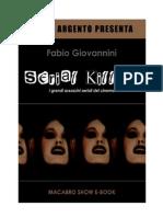 Fabio Giovannini - Serial Killer del cinema, con prefazione di Dario Argento.pdf