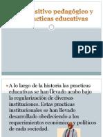 El dispositivo pedagógico y las practicas educativas... expo de pedagogia.pptx