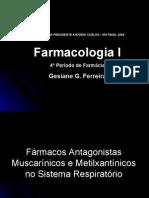 Antagonistas muscarínicos e metilxantínicos no sistema respiratório.Apresentação