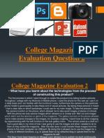 College Magazine Evaluation Question 2