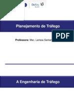 Planejamento Urbano e Eng de Tráfego - Aula 2 - Tráfego.pdf