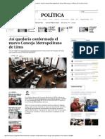 Así Quedaría Conformado El Nuevo Concejo Metropolitano de Lima _ Elecciones _ Política _ El Comercio Peru