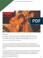 La Vez Que Slavoj Zizek Redacto El Catalogo de Abercrombie & Fitch