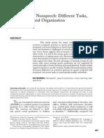 Speech Versus Nonspeech - Different Tasks, Different Neural Organization