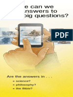 Where can we find answers to life's big questions?