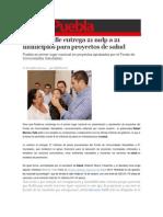 07-10-2014 S Puebla - Moreno Valle entrega 21 mdp a 21 municipios para proyectos de salud.