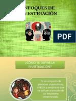 ENFOQUES DE INVESTIGACIÓN.pptx