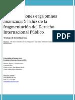 Obligaciones Erga Omnes a la luz de la fragmentación del Derecho Internacional
