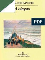 A Ciegas - Claudio Magris