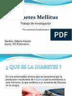 Diabetes Mellitus - Débora Alarcón .pptx