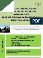 Pelaksanaan Program Penataan Pelestarian Kota Pusaka terkait Bidang Pariwisata dan Ekonomi Kreatif