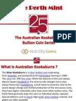 The Perth Mint Celebrates 25 Years of the Australian Kookaburra Bullion Coin Series In 2015