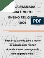 aulasimulada_ensino_religioso_FUNDO_VIDAMORTE.ppt
