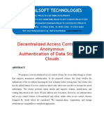 2014 IEEE JAVA CLOUD COMPUTING PROJECT Decentralized Access Control With Anonymous Authentication of Data Stored in Clouds