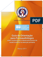 www.fonoaudiologia.org.br_publicacoes_cartilha_GuiaSaudeAuditivaAtencaoPrimaria_grafica.pdf