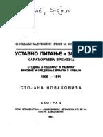 Уставно Питање и Закони ; Карађорђева Времена (1907.Год.) - Стојан Новаковић