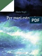 Mario Negri - Per Mari Estremi - Arcipelago Edizioni - Indice e Capitolo I