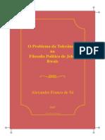 SÁ, Alexandre. O problema da tolerância na filosofia politica de john rawls..pdf