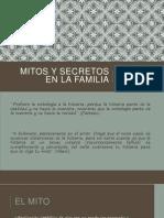 CAPITULO 8 - MITOS Y SECRETOS EN LA FAMILIA.pptx