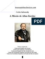 Carlos Imbassahy - A Missão de Allan Kardec