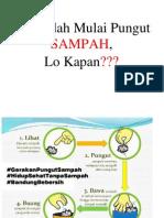 Gue Udah Mulai Pungut SAMPAH
