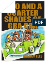 Two and a Quarter Shades of Gra Gra