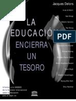 DELORS, La Educación encierra un Tesoro.pdf