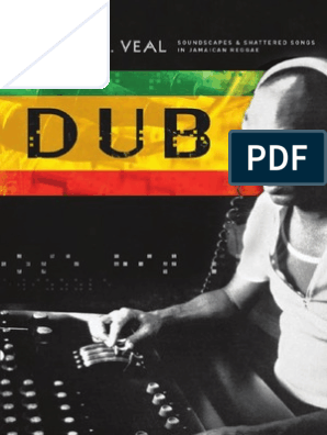 Michael Veal - Dub  Soundscapes and Shattered Songs in Jamaican