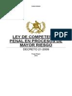 02-05-15 - Dto. 21-09 - Ley de Competencia Penal en Procesos de Mayor Riesgo.docx
