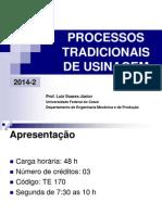 PROCESSOS TRADICIONAIS DE USINAGEM LSJ 2014 2 INTRODUÇÃO.pdf