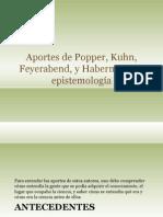 aportesdepopperkuhnfeyerabendyhabermasalaepistemologa-130422101816-phpapp02.pptx