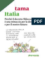 Rottama Italia:ecco perchè il cd. decreto Sblocca Italia è una minaccia per la democrazia ed il futuro