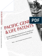 Pacific Genes and Life Patents ~ Pacific Indigenous Experiences & Analysis of the Commodification & Ownership of Life - Eds Aroha Te Pareake Mead & Steven Ratuva