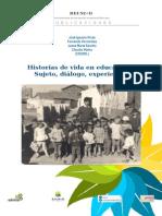 RIVAS, JOSÉ IGNACIO. HISTORIAS DE VIDA EN EDUCACIÓN, SUJETO, DIÁLOGO, EXPERIENCIA.pdf