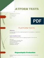 Platform Tests