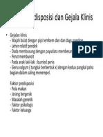 Faktor Predisposisi Dan Gejala Klinis